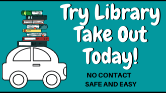 Try Library Take Out Today!