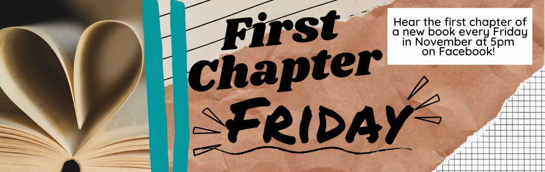 Try First Chapter Fridays starting Friday, November 6 at 5 PM